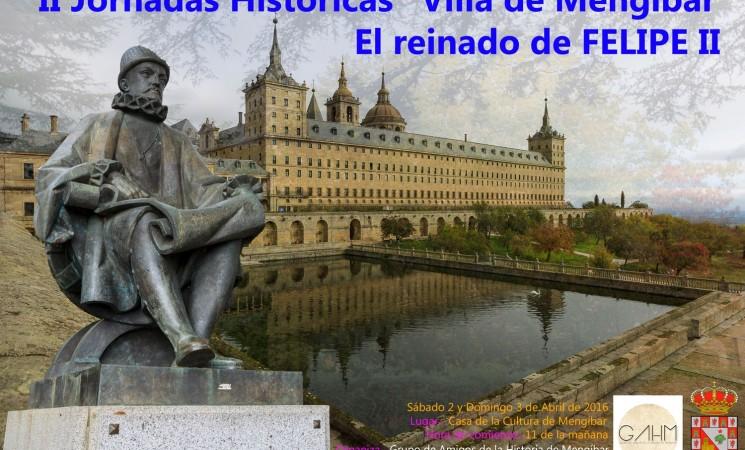 """Las II Jornadas históricas """"Villa de Mengíbar"""" tendrán como tema central el Reinado de Felipe II"""