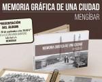 Presentación de 'Historia gráfica de una ciudad: Mengíbar'