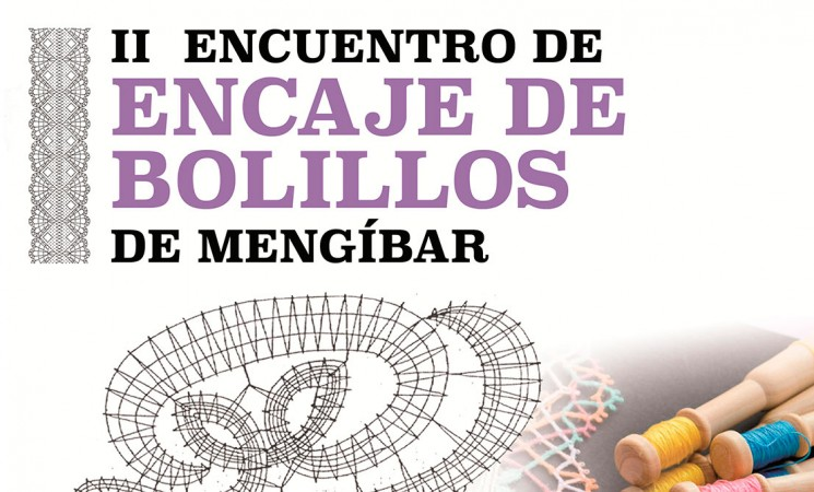 El II Encuentro de Encaje de Bolillos de Mengíbar será el 5 de noviembre (Noviembre Cultural)