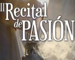 El II 'Recital de Pasión' será el 23 de marzo en el Auditorio de Mengíbar
