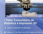 I Taller comunitario de Robótica e Impresión 3D en el Guadalinfo de Mengíbar