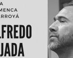 Recital de Alfredo Tejada en La Arroyá de Mengíbar el viernes 18 de mayo