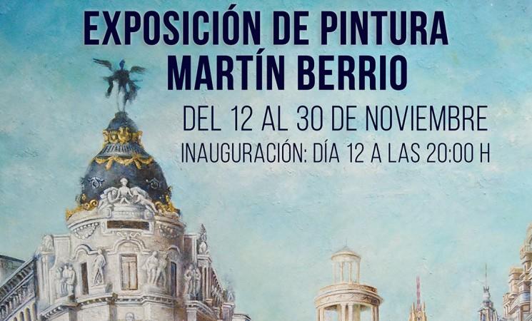 Exposición de pintura de Martín Berrio en la Casa de Cultura de Mengíbar, del 12 al 30 de noviembre