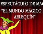 Espectáculo de magia 'El mundo mágico de Arlequín' en el Auditorio de Mengíbar el viernes 14 de diciembre de 2018