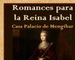 Romances para Isabel la Católica, en la Casa Palacio de Mengíbar, el próximo 13 de noviembre de 2019