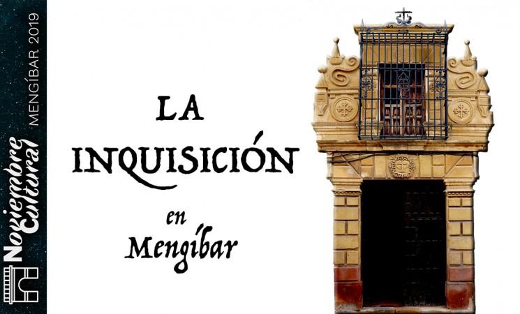 Conferencia de Sebastián Barahona Vallecillo sobre la Inquisición en Mengíbar, el próximo miércoles 27 de noviembre de 2019