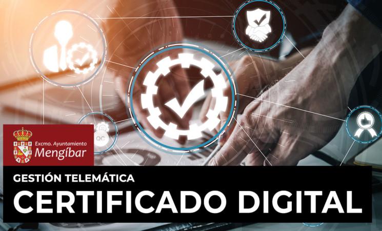 Coronavirus: El Ayuntamiento de Mengíbar facilitará la emisión de certificados digitales durante el estado de alarma
