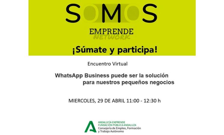 Emprendimiento: Taller online gratuito sobre WhatsApp Business como herramienta para mejorar los negocios