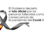 Coronavirus: El Gobierno decreta el luto oficial por las personas fallecidas como consecuencia de la pandemia del COVID-19 (del 27 de mayo al 6 de junio de 2020)