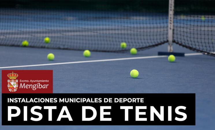 Coronavirus: Reapertura de la pista municipal de tenis de Mengíbar