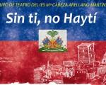 El grupo de teatro del instituto interpreta 'Sin ti, no Haytí' este viernes