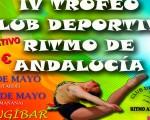 IV Trofeo Club Deportivo Ritmo de Andalucía, los días 12 y 13 de mayo