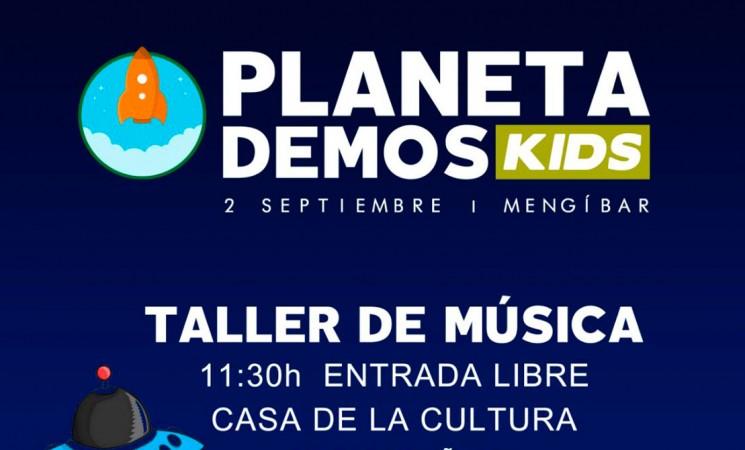 Taller de música y mucha diversión en el Planeta Demos Kids Mengíbar 2017, el próximo sábado