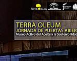 Jornada de puertas abiertas del Museo Terra Oleum, el miércoles 27 de septiembre