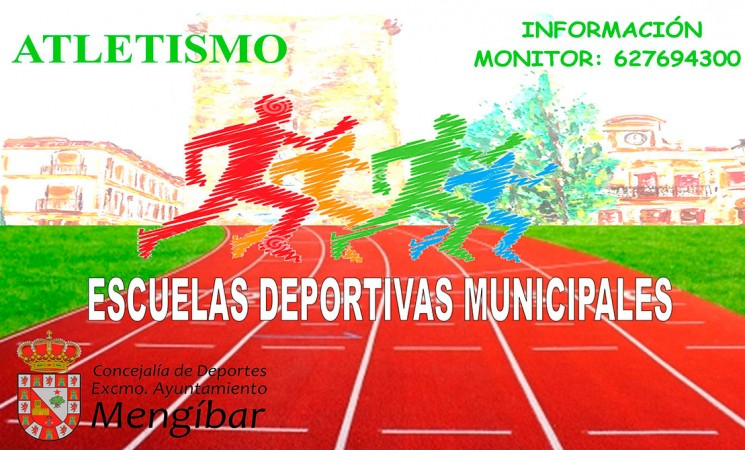 Cartel de las Escuelas Deportivas Municipales de Atletismo de Mengíbar