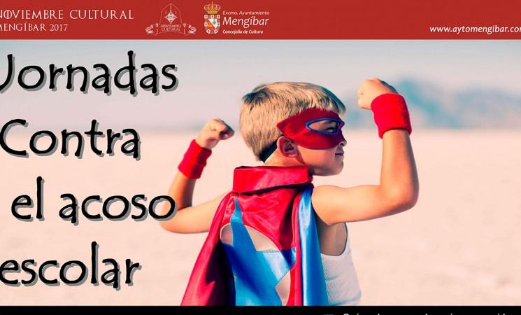 Jornadas contra el acoso escolar en Mengíbar, el miércoles 22 de noviembre