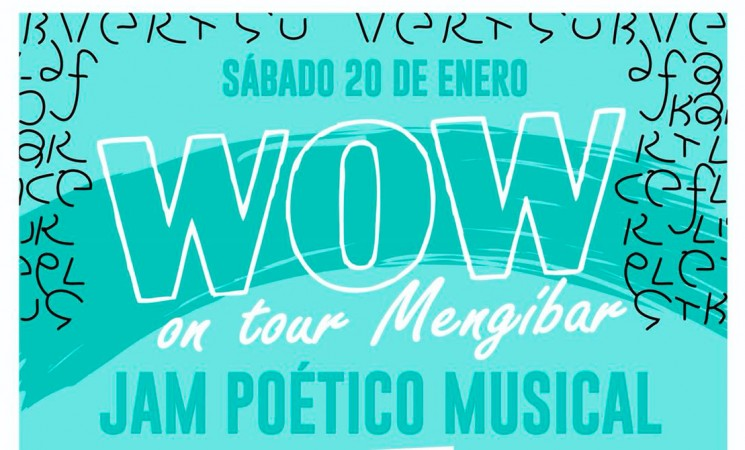 'Jam' poético-musical 'Wow on tour Mengíbar', el sábado 20 de enero