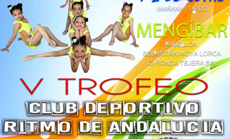 V Trofeo del Club Deportivo Ritmo de Andalucía en Mengíbar, los días 1 y 2 de junio de 2018