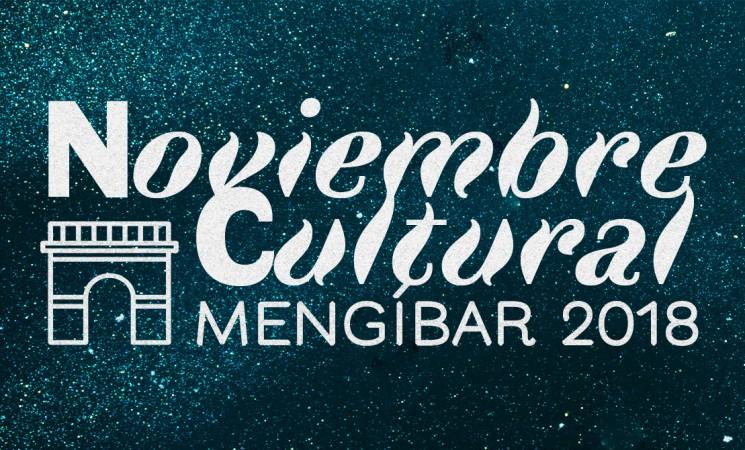Programación del Noviembre Cultural - Mengíbar 2018
