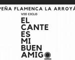 El ciclo 'El cante es mi buen amigo' a la Peña Flamenca La Arroyá de Mengíbar regresa este viernes