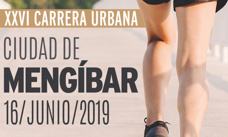 La XXVI Carrera Urbana Ciudad de Mengíbar será el 16 de junio de 2019 (horarios, recorridos y reglamento completo)