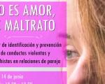 Taller 'No es amor, es maltrato', el próximo 14 de junio de 2019, en el Centro de Servicios Sociales de Mengíbar