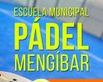 El Ayuntamiento de Mengíbar abre la inscripción para la Escuela Municipal de Pádel 2019/2020