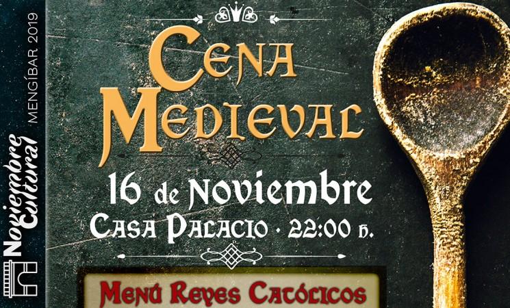 La Cena Medieval del Noviembre Cultural 2019 será el sábado 16 de noviembre en la Casa Palacio