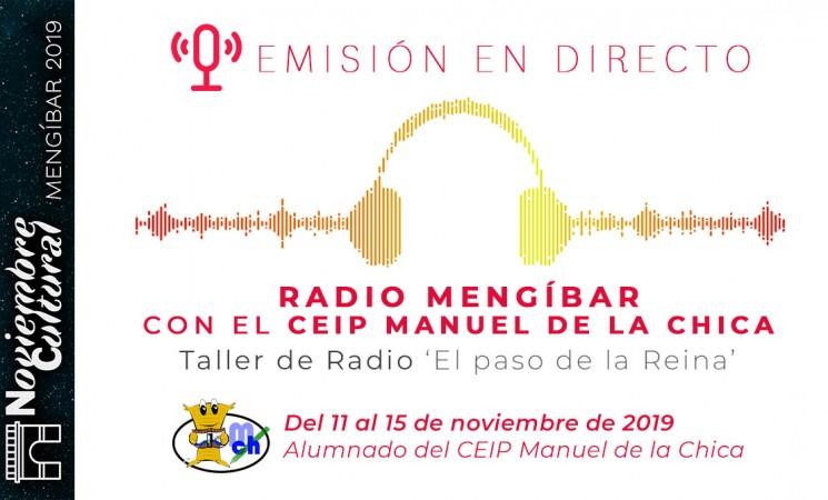 Emisión en directo de Radio Mengíbar / Taller de Radio del CEIP Manuel de la Chica