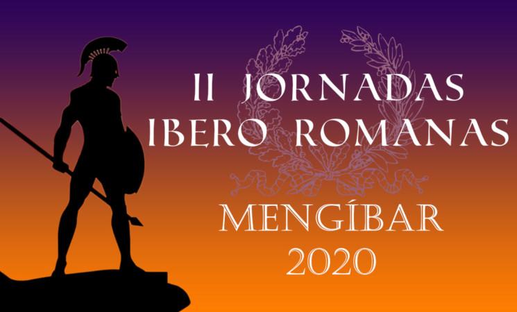 Las II Jornadas Ibero Romanas de Mengíbar, los días 13 y 14 de marzo de 2020