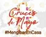 El Ayuntamiento de Mengíbar convoca el Concurso de Cruces de Mayo #MengíbarEnCasa