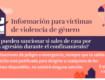 Coronavirus: Si eres víctima de violencia de género, no tengas miedo: denuncia