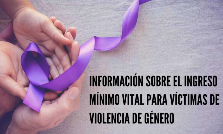 Información sobre el Ingreso Mínimo Vital para víctimas de violencia de género