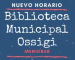 Nuevo horario de la Biblioteca Municipal Ossigi, de Mengíbar, a partir del 11 de noviembre de 2020
