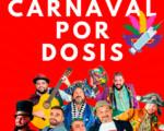 Espectáculo 'Carnaval por dosis' en 'streaming' desde el Facebook del Ayuntamiento de Mengíbar el 20 de febrero de 2021