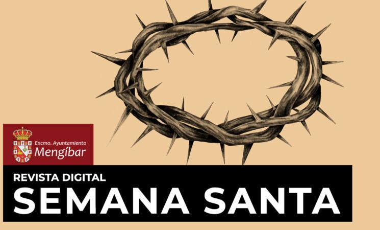 ¿Quieres participar en la Revista Digital de Semana Santa de Mengíbar?