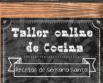Vídeos del Taller virtual de cocina con recetas de Semana Santa en Mengíbar