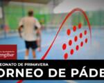 El Ayuntamiento de Mengíbar organiza el Campeonato de Pádel de Primavera 2021 los días 22 y 23 de mayo de 2021