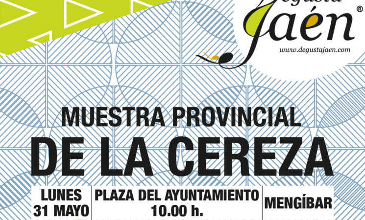 La Muestra Provincial de la Cereza llega a Mengíbar este lunes, 31 de mayo de 2021