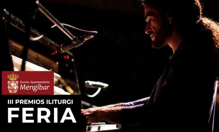 Alfonso Aroca actuará en la Gala inaugural de la Feria de Mengíbar 2021 - III Premios Iliturgi