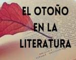 Tertulia online de Magazine Cultural Mengíbar. Jueves 16 de septiembre, a las 20:00h. 'EL OTOÑO EN LA LITERATURA'